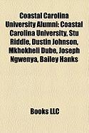 Coastal Carolina University Alumni: Coastal Carolina University, Stu Riddle, Dustin Johnson, Mkhokheli Dube, Joseph Ngwenya, Bailey Hanks