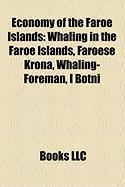 Economy of the Faroe Islands: Whaling in the Faroe Islands, Faroese Krona, Whaling-Foreman, I Botni