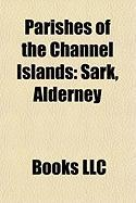 Parishes of the Channel Islands: Sark, Alderney