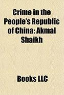 Crime in the People's Republic of China: Akmal Shaikh