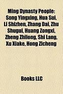 Ming Dynasty People: Song Yingxing, Hua Sui, Li Shizhen, Zhang Dai, Zhu Shugui, Huang Zongxi, Zheng Zhilong, Shi Lang, Xu Xiake, Hong Ziche