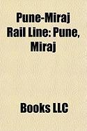 Pune-Miraj Rail Line: Pune, Miraj