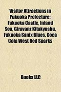 Visitor Attractions in Fukuoka Prefecture: Fukuoka Castle, Inland Sea, Giravanz Kitakyushu, Fukuoka Sanix Blues, Coca Cola West Red Sparks