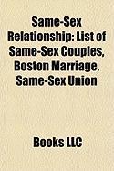 Same-Sex Relationship: List of Same-Sex Couples, Boston Marriage, Same-Sex Union