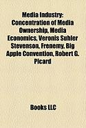 Media Industry: Concentration of Media Ownership, Media Economics, Veronis Suhler Stevenson, Frenemy, Big Apple Convention, Robert G.