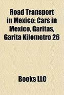 Road Transport in Mexico: Cars in Mexico, Garitas, Garita Kilometro 26