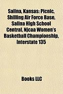 Salina, Kansas: Picnic, Shilling Air Force Base, Salina High School Central, Njcaa Women's Basketball Championship, Interstate 135