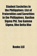 Student Societies in the Philippines: List of Fraternities and Sororities in the Philippines, Upsilon SIGMA Phi, Tau Gamma SIGMA, Rho Delta Rho