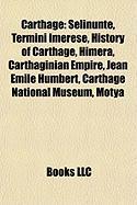 Carthage: Selinunte, Termini Imerese, History of Carthage, Himera, Carthaginian Empire, Jean Emile Humbert, Carthage National Mu