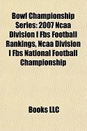 Bowl Championship Series: 2007 NCAA Division I Fbs Football Rankings, NCAA Division I Fbs National Football Championship