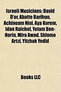 Israeli Musicians: David D'Or, Abatte Barihun, Achinoam Nini, Aya Korem, Idan Raichel, Yotam Ben-Horin, Mira Awad, Shlomo Artzi, Yitzhak