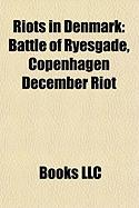 Riots in Denmark: Battle of Ryesgade, Copenhagen December Riot