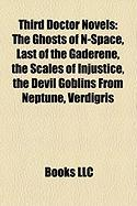 Third Doctor Novels (Study Guide): The Ghosts of N-Space, Last of the Gaderene, the Scales of Injustice, the Devil Goblins from Neptune