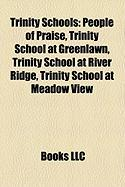 Trinity Schools: People of Praise, Trinity School at Greenlawn, Trinity School at River Ridge, Trinity School at Meadow View