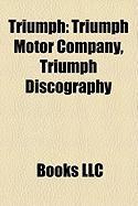 Triumph: Triumph Motor Company, Triumph Discography