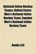 National Inline Hockey Teams: United States Men's National Inline Hockey Team, Sweden Men's National Inline Hockey Team