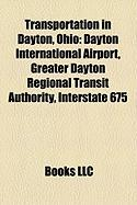 Transportation in Dayton, Ohio: Dayton International Airport, Greater Dayton Regional Transit Authority, Interstate 675