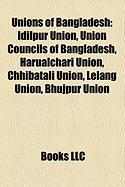 Unions of Bangladesh: Idilpur Union, Union Councils of Bangladesh, Harualchari Union, Chhibatali Union, Lelang Union, Bhujpur Union