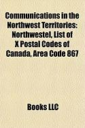 Communications in the Northwest Territories: Northwestel, List of X Postal Codes of Canada, Area Code 867