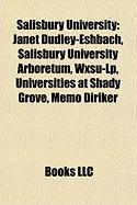 Salisbury University: Janet Dudley-Eshbach, Salisbury University Arboretum, Wxsu-LP, Universities at Shady Grove, Memo Diriker