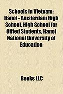 Schools in Vietnam: Hanoi - Amsterdam High School, High School for Gifted Students, Hanoi National University of Education