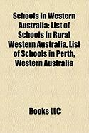 Schools in Western Australia: List of Schools in Rural Western Australia, List of Schools in Perth, Western Australia