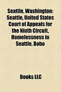 Seattle, Washington: Seattle, United States Court of Appeals for the Ninth Circuit, Homelessness in Seattle, Bobo