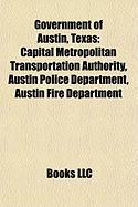 Government of Austin, Texas: Capital Metropolitan Transportation Authority, Austin Police Department, Austin Fire Department