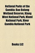 National Parks of the Gambia: Bao Bolong Wetland Reserve, Kiang West National Park, Niumi National Park, River Gambia National Park