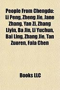 People from Chengdu: Li Peng, Zheng Jie, Jane Zhang, Yan Zi, Zhang Liyin, Ba Jin, Li Yuchun, Bai Ling, Zhang Jie, Tan Zuoren, Fala Chen