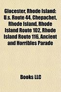 Glocester, Rhode Island: U.S. Route 44, Chepachet, Rhode Island, Rhode Island Route 102, Rhode Island Route 116, Ancient and Horribles Parade
