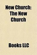 New Church: The New Church