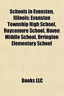 Schools in Evanston, Illinois: Evanston Township High School, Roycemore School, Haven Middle School, Orrington Elementary School