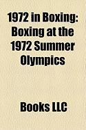 1972 in Boxing: Boxing at the 1972 Summer Olympics