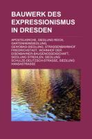 Bauwerk Des Expressionismus in Dresden