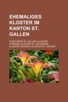 Ehemaliges Kloster Im Kanton St. Gallen