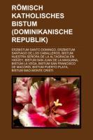 Römisch-Katholisches Bistum (Dominikanische Republik)