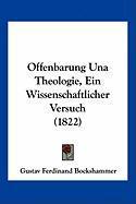 Offenbarung Una Theologie, Ein Wissenschaftlicher Versuch (1822) - Bockshammer, Gustav Ferdinand