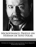 Microfinance: Profile on Hernan de Soto Polar - Monteiro, Bren