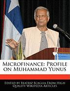 Microfinance: Profile on Muhammad Yunus - Monteiro, Bren; Scaglia, Beatriz