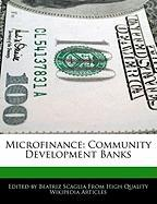 Microfinance: Community Development Banks - Monteiro, Bren; Scaglia, Beatriz