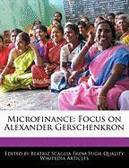 Microfinance: Focus on Alexander Gerschenkron - Monteiro, Bren; Scaglia, Beatriz