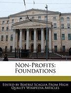 Non-Profits: Foundations - Monteiro, Bren; Scaglia, Beatriz
