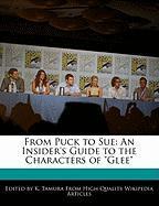 From Puck to Sue: An Insider's Guide to the Characters of
