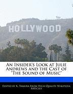 An Insider's Look at Julie Andrews and the Cast of
