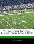 Off the Record: The National Football League Super Bowl XXXVII - Gooding, Emily