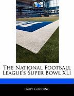 Off the Record: The National Football League Super Bowl XLI - Gooding, Emily
