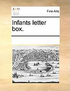 Infants Letter Box. - Multiple Contributors, See Notes