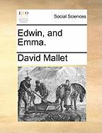 Edwin, and Emma. - Mallet, David