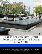 Best Places to Live in the United States: White Plains, New York - Stevens, Dakota